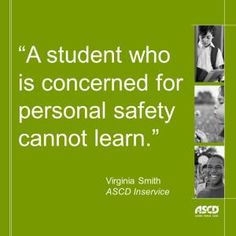 'A student who is concerned for personal safety cannot learn. Effects Of Bullying, Stop Bullying, Anti Bullying, School Leadership, Safety Quotes, School Social Work, High School, Safe Schools