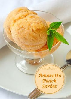 Amaretto Peach Sorbet - A very easy peach sorbet recipe with the added fragrant flavor of Amaretto liqueur. A delicious refreshing end to an elegant summer dinner.