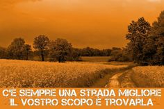 #Metamorphosya #cambiamento #strada #stradamigliore