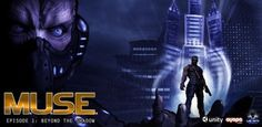 M.U.S.E Episode 1: Beyond The Shadow 1.01 (Android) - Techno-Campus