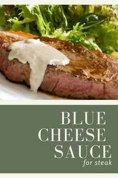 Blue cheese sauce for steak The only thing that tops a well-cooked steak is a delicious blue cheese sauce! What I love about this decadent sauce is that it's super easy to make. Perfect for entertaining. via Cooker and a Looker Blue Cheese Steak Sauce, Chesse Sauce, Steak Cream Sauce, Basic Cheese Sauce, Blue Cheese Butter, Steak With Blue Cheese, Sauce Recipes, Beef Recipes, Cooking Recipes