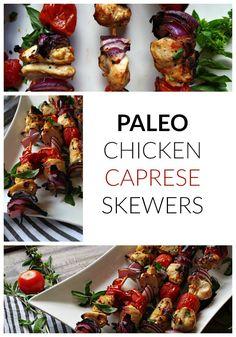 Paleo Chicken Caprese Skewers | http://www.thekitcheneer.com/recipe/paleo-chicken-caprese-skewers/