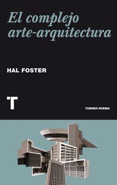 El complejo arte-arquitectura.