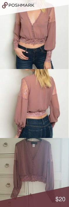 Gorgeous Mauve Sheer Blouse Gorgeous feminine blouse, lace detail on arm and cuff and hem, dainty buttons down front, they can be unbuttoned, cropped or hits at waist depending on height, 100% polyester  Small is 38 inches around 18 inches long on back  Medium is 40 inches around 18 inches long on back  Large is 42 inches around  18 inches long on back  Extra large is 44 inches around  19 inches long on back Shop The Trends Tops Blouses