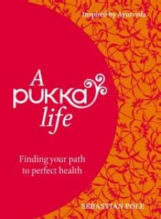 Turn over a new leaf in January and learn to live the truly healthy and happy way following Sebastian Pole's A Pukka Life, inspired by the wisdom of Ayurveda. Out now, priced £15!