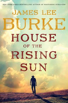 James Lee Burke - House of the Rising Sun