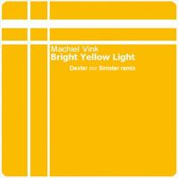 Machiel Vink - Bright Yellow Light (Dexter, Nor Sinister Remix) by Dexter, Nor Sinister on SoundCloud