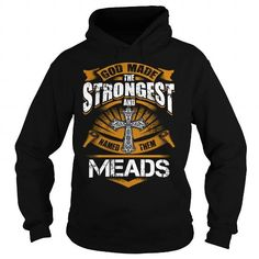 MEADS MEADSBIRTHDAY MEADSYEAR MEADSHOODIE MEADSNAME MEADSHOODIES  TSHIRT FOR YOU