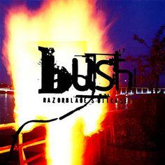 Bush, Razorblade Suitcase