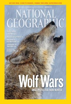 Covers: National Geographic Magazine 2010 March by Chris Johns National Geographic Cover, National Geographic Animals, National Geographic Photography, Wildlife Photography, Magazine Subscription Gift, Animal Magazines, 21st Century Fox, Chor, World Cultures