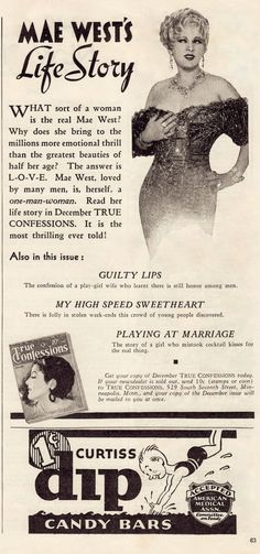 MAE WEST's LIFE STORY advertisement for TRUE CONFESSIONS magazine Dec 1933. (please follow minkshmink on pinterest) #maewest #trueconfessions