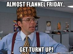 Image result for Flannel Friday Meme