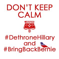 Don't Keep Calm! Sen Bernie Sanders, Bernie Sanders For President, Mr President, Party Rules, Jill Stein, Time For Change, British Government, Green Party