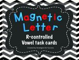 Magnetic Letter fun with r-controlled vowels.