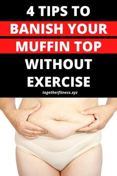 4 tips to get rid of your muffin top without working out Start Losing Weight, Lose Weight In A Week, How To Lose Weight Fast, Lost Weight, Lower Belly Fat, Lose Belly, Lower Stomach, Tighten Stomach, Skin Bumps