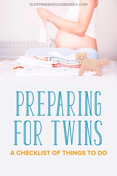 Overwhelmed with all the things you have to do to get ready for your twins? Get my preparing for twins checklist so you don't overlook important tasks. Breastfeeding Twins, Expecting Twins, Newborn Twins, Triplets, Twins Schedule, Newborn Schedule, Pregnancy Checklist, Pregnancy Tips, Pregnancy Announcements