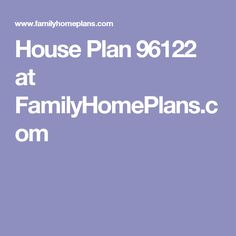 House Plan 96122 at FamilyHomePlans.com