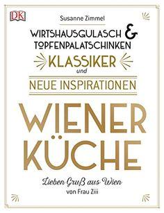 Frau Ziii ist endlich wieder da! Und dann auch gleich noch mit einem Buch: Wiener Küche: Wirtshausgulasch & Topfen-palatschinken. Erscheint voraussichtlich am 24. September 2015.