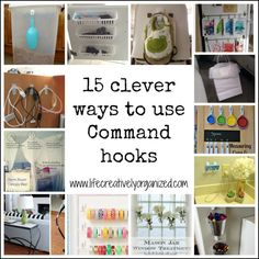 Command hooks are so versatile! Here are 15 awesome ways I bet you haven't thought of to use these Command hooks to organize all over your house.
