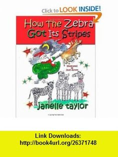 Physics principles with applications 6th edition updated how the zebra got its stripes 9781466465749 janelle taylor judy avrett isbn zebraspdfstripes fandeluxe Image collections