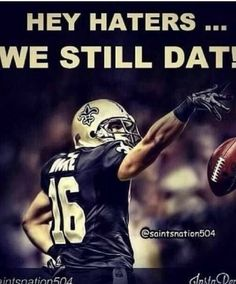 New Orleans Saints! Who Dat Nation! Nfl Memes, Football Memes, Football Season, Football Team, Football Stuff, Nfl Saints, Saints Memes, Saints Players, Saints Gear