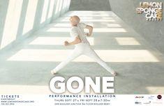 GONE - a performance installation Lemon Sponge Cake, Contemporary Ballet