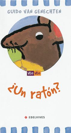 Un Raton? (Veo, Veo/ I Spy) (Spanish Edition): All our books are brand new. We ship worldwide Book Crafts, Storytelling, Homeschool, Snoopy, Teddy Bear, Van, Books, Fictional Characters, Alba