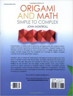 Origami and Math: Simple to Complex (Dover Origami Papercraft): John Montroll: 0800759488865: Amazon.com: Books
