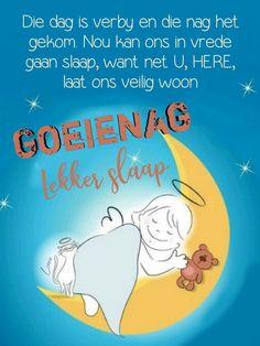 Goeie Nag, Afrikaans Quotes, Inspirational Bible Quotes, Good Night, Night Night, Sayings, Words, Amen, Qoutes