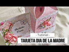 TARJETA PARA EL DIA DE LA MADRE (CON MAS SCRAP) - TUTORIAL | LLUNA NOVA SCRAP - YouTube