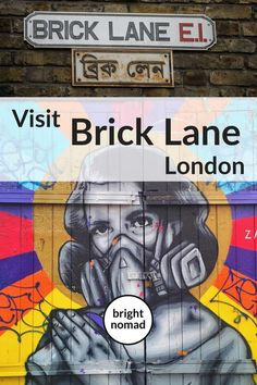 Visit Brick Lane London - London Brick Lane guide - Brick Lane is an iconic street in East London with a lot of exciting things to discover and an atmosphere you can't find anywhere else. Backpacking Europe, Europe Travel Guide, Travel Destinations, Travel Guides, Travel Hacks, Brick Lane, Bucket List Europe, London Travel, Travel Uk
