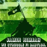Jamin Nimjah - We Struggle Fi Babylon [OUT NOW ON LEMTEK] von LEMTEK auf SoundCloud