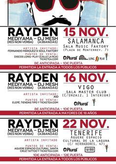 15 DE NOVIEMBRE, SALA MUSIC FAKTORY-SALAMANCA: -RAYDEN -MEDIYAMA -DJ MESH