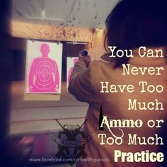 too much ammo, too much practice