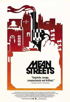 Mean Streets (1973) A great tale of Catholic guilt, friendship and life on the streets of New York.