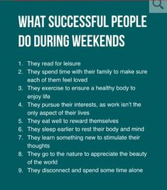Think Successful People Work During Weekends, But The Truth Isn't. The key to success is rather surprising, but makes a lot of sense. // Career Advice & IdeasThe key to success is rather surprising, but makes a lot of sense. Life Advice, Good Advice, Career Advice, Life Tips, Self Improvement Tips, Good Habits, Self Development, Leadership Development, Professional Development