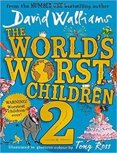 [Free eBook] The World's Worst Children 2 Author David Walliams and Tony Ross, Got Books, Books To Read, David Walliams Books, Thriller, Tony Ross, Price Book, Free Reading, Read Aloud, Love Book