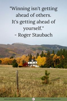 """""""Winning isn't getting ahead of others. It's getting ahead of yourself."""" - Roger Staubach   #MDI"""