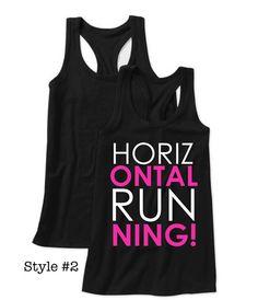 """Horizontal Running!"" workout tank by Lexi's Loft HAHA!! We need these! @Lauren Davison Rhoades"