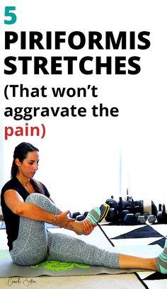 5 Piriformis Stretches That Won't Aggravate The Pain {Free PDF Printable} Sciatic Nerve Exercises, Hip Flexor Exercises, Back Pain Exercises, Sciatica Stretches, Stretching Exercises, Hip Pain Relief, Sciatica Pain Relief, Sciatica Symptoms, Stretching