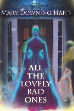 Bestseller Books Online All the Lovely Bad Ones Mary Downing Hahn $11.55  - http://www.ebooknetworking.net/books_detail-0618854673.html