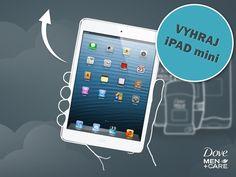 Sprchový filozof – vyhraj iPad mini Ipad Mini, Dove Men Care