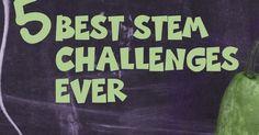 Teachers Are Terrific!: Five Best STEM Challenges! (According to the Teacher)