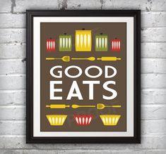Kitchen! Good Eats Print - 11x14. $16.00, via Etsy.