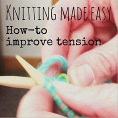 How to improve knitting tension