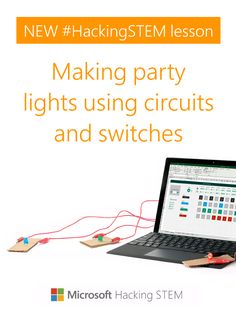 Make party lights in Hacking STEM's new lesson using electrical switches! Then, choreograph your string of lights with Microsoft Excel. Electrical Switches, Party Lights, Microsoft Excel, Classroom Activities, Lesson Plans, Circuit, Hacks, Templates, How To Plan