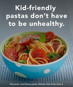 Your little one gobbles up his pasta, but leaves his side salad untouched. With healthy pasta recipes for kids, you can add a dose of vitamins and nutrients to your noodle dishes, making it a meal you can both be happy about.