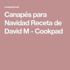 Canapés para Navidad Receta de David M - Cookpad