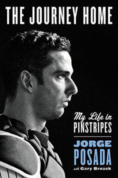 The Journey Home: My Life in Pinstripes by Jorge Posada https://www.amazon.com/dp/0062379623/ref=cm_sw_r_pi_dp_x_jevfybFKRX3BK