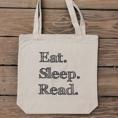 Eat Sleep Read - Custom Canvas Tote Bag. $14.99, via Etsy.